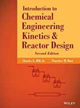 Introduction to Chemical Engineering Kinetics and Reactor Design
