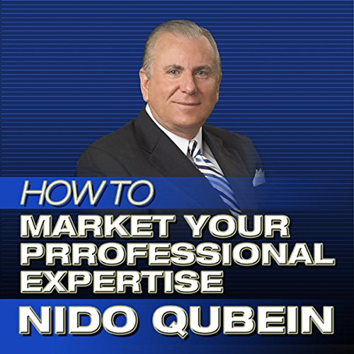 How to Market Your Professional Expertise  By  cover art