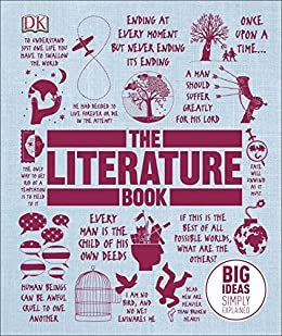 The Literature Book: Big Ideas Simply Explained by [DK]
