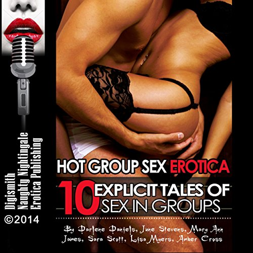 Hot Group Sex Erotica audiobook cover art