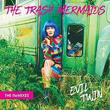 Evil Twin - The Remixes, Part I