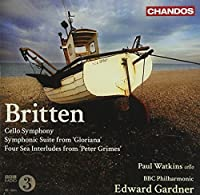Cello Symphony / Symphonic Suite From Gloriana/ Four Sea Interludes from 'Peter Grimes' (2011-03-29)