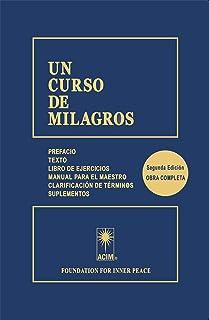UN CURSO DE MILAGROS (Spanish Edition)