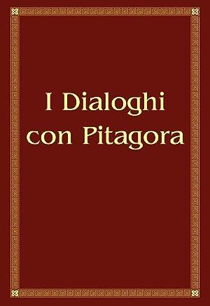 I Dialoghi con Pitagora