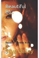 Beautiful Blur (Beautiful Series Novella) Paperback
