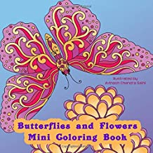 Butterflies and Flowers Mini Coloring Book: Small Travel Size Adult Coloring Book