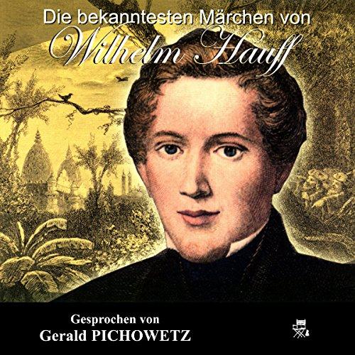Die bekanntesten Märchen von Wilhelm Hauff cover art