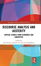 Discourse Analysis and Austerity: Critical Studies from Economics and Linguistics (Routledge Frontiers of Political Economy)