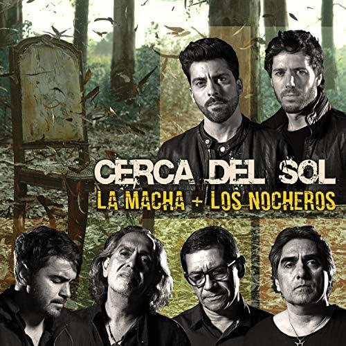 La Macha feat. Los Nocheros