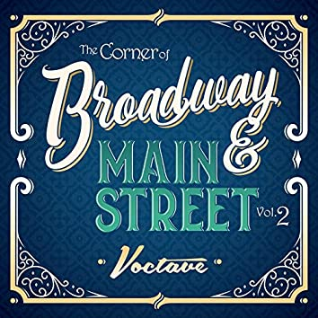 The Corner of Broadway and Main Street, Vol. 2