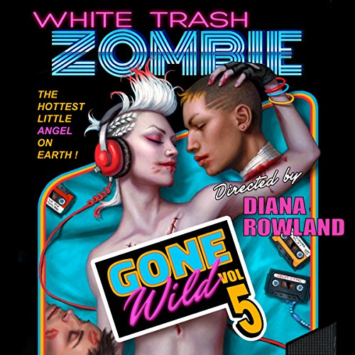 White Trash Zombie Gone Wild cover art