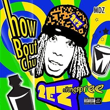 How Bout Chu - Maxi Single