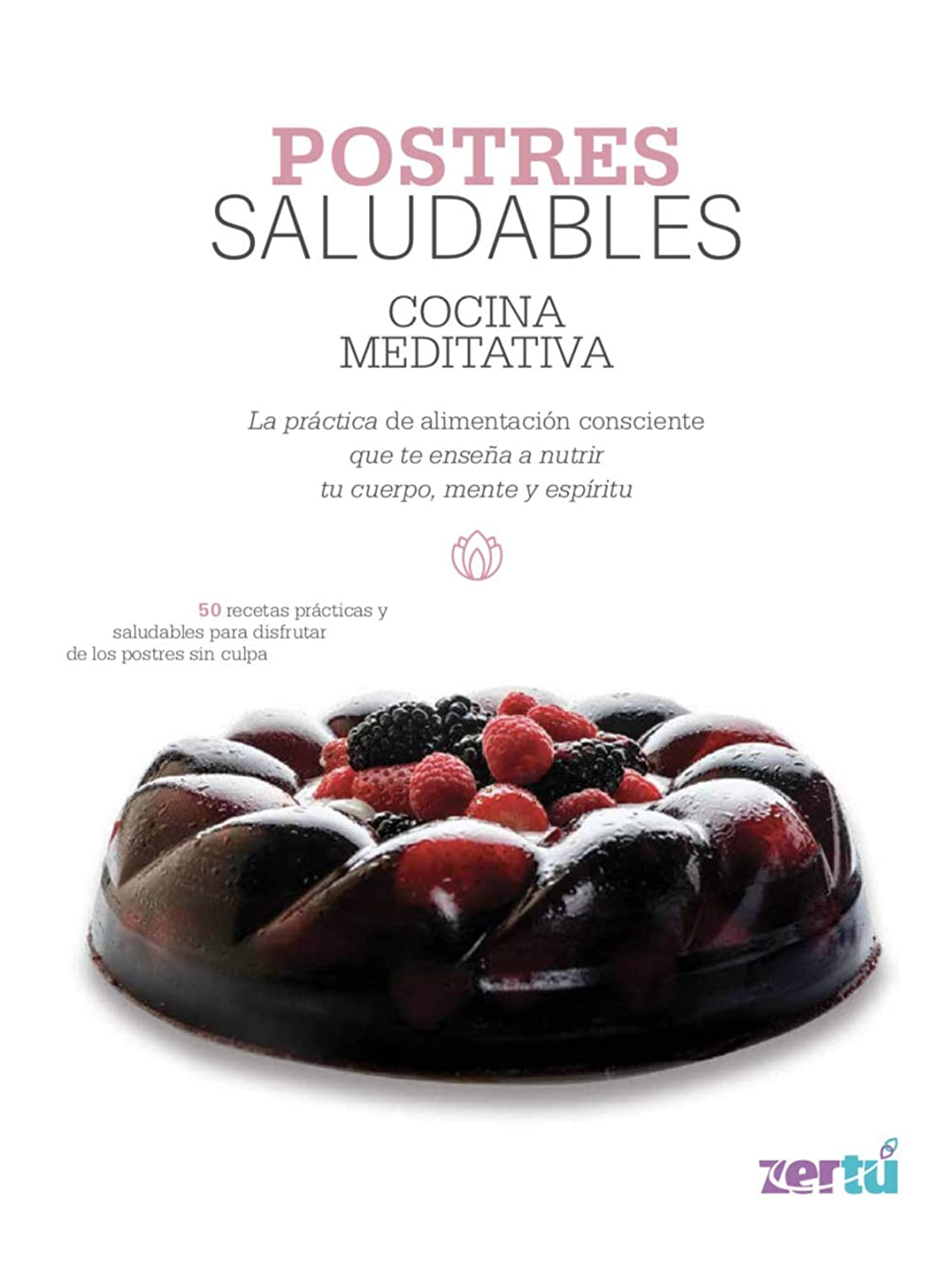 Postres Saludables (Spanish Edition)