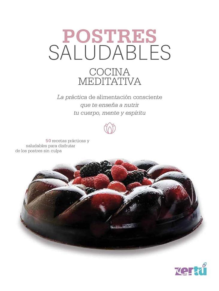 ポーチ前部観察するPostres Saludables (Spanish Edition)