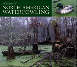 A Portrait Of: North American Waterfowling