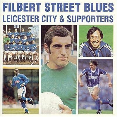 Leicester City Fc: Filbert Street Blues