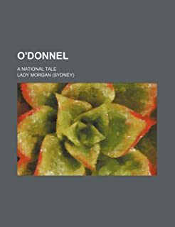 O'Donnel (Volume 2); A National Tale