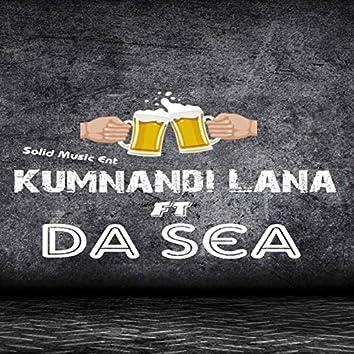 Kumnandi Lana (feat. Da Sea)