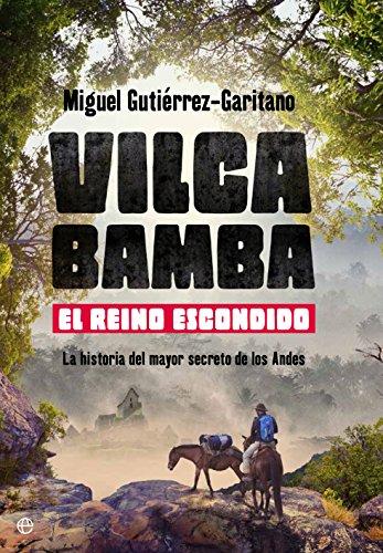Vilcabamba. El reino escondido (Historia)