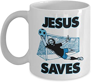 Jesus The Soccer Goalie Saves Christianity Coffee & Tea Gift Mug Cup For A Christian Soccer Coach, Referee Or Player Dad & Soccer Fan Mom (11oz)