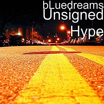 Unsigned Hype