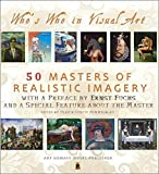 50 Masters of Realistic Imagery . 2015-2016: Who's Who in Visual Art