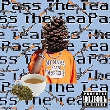 Pass the Tea