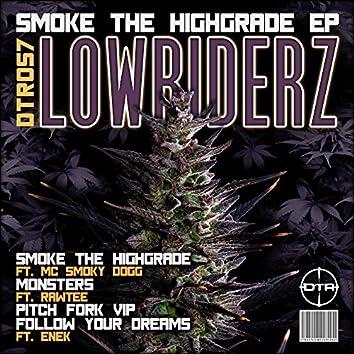 Smoke The Highgrade
