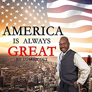 American Is Always Great