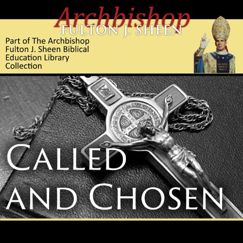 Called and Chosen audiobook cover art