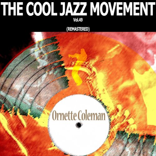 The Cool Jazz Movement, Vol. 49 (Remastered)