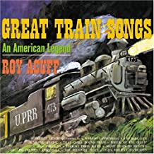 Great Train Songs: An American Legend