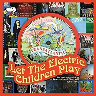 Let The Electric Children Play: Underground Story Of TransatlanticRecords / Various