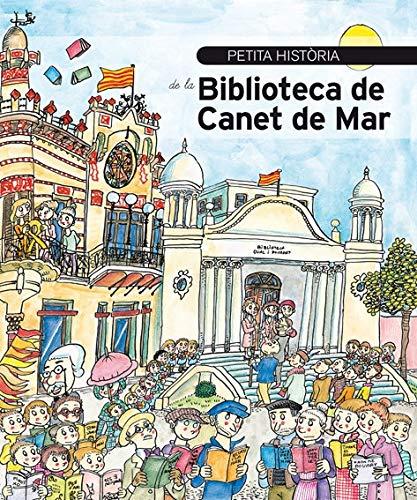 Petita història de la Biblioteca de Canet de Mar (Petites històries)