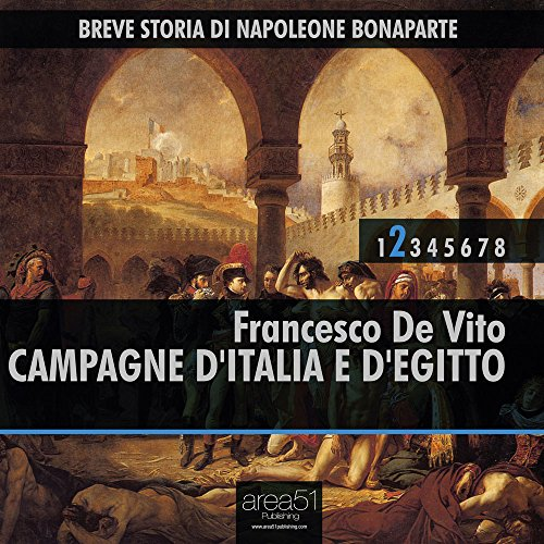 Breve Storia di Napoleone Bonaparte vol.2 audiolibro: Campagne d'Italia e d'Egitto  Audiolibri