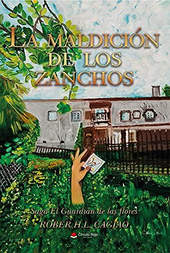"""LA MALDICIÃ""""N DE LOS ZANCHOS de ROBER H.L.CAGIAO"""