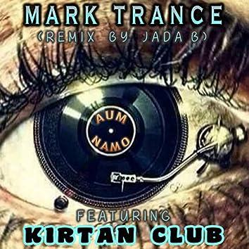 Mark Trance (Remix) [feat. Kirtan Club]