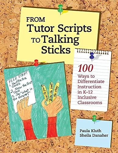 From Tutor Scripts to Talking Sticks 100 Ways to Differentiate Instruction in K 12 Classrooms product image