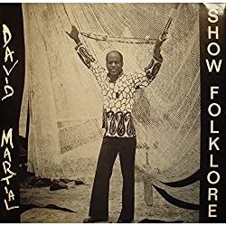 DAVID MARTIAL show folklore LP Aux ondes - ami roro/rhum là - Antilles EX++