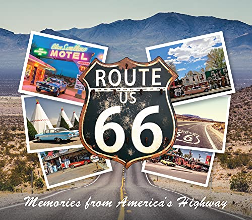 Route 66: Memories from America's Highway