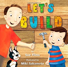 Let's Build by [Sue Fliess, Miki Sakamoto]