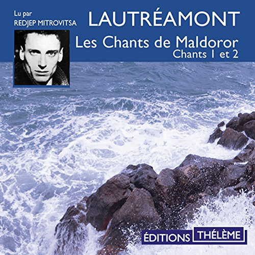 Les chants de Maldoror 1 et 2 audiobook cover art