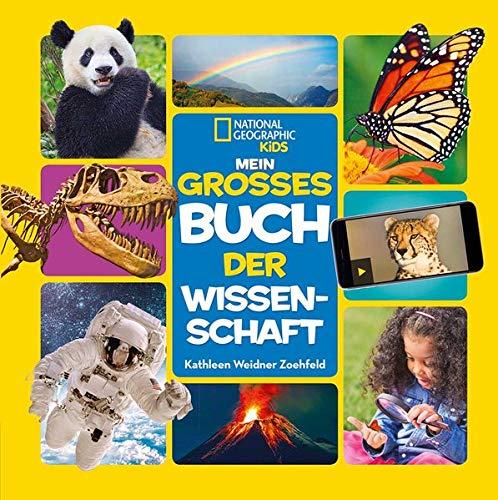 Mein großes Buch der Wissenschaft - National Geographic KiDS
