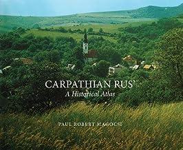 Carpathian Rus': A Historical Atlas