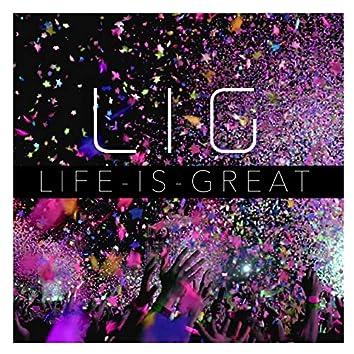 Life Is Great (Englische Version)
