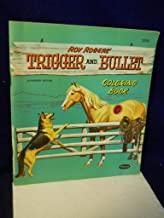 Trigger and Bullet Coloring Book. Authorized Edition