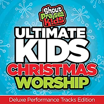 Ultimate Kids Christmas Worship [Deluxe Performance Tracks Edition]