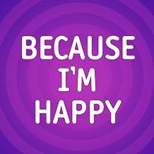 Because I'm Happy (Pharrell Williams Cover)