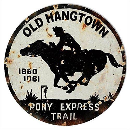 Old Hangtown Pony Express Trail Blechschild, Old Hangtown Pony Express Trail Vintage Looking Metall Nostalgie Schild, 30cm Rund Aluminium Schild.