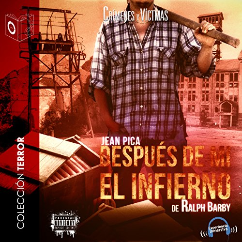 Despues de Mi el Infierno [After My Hell] audiobook cover art